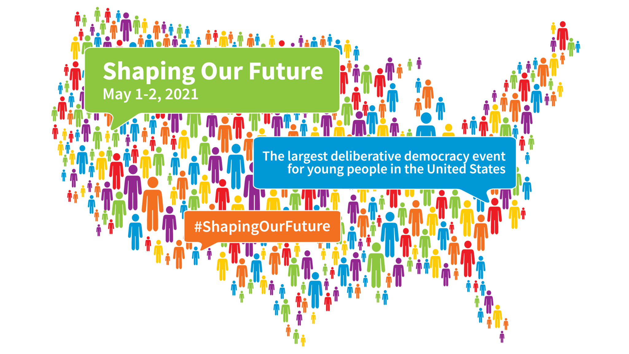 United States image made up of people figures in multiple colors. Shaping Our Future May 1-2, 2021
